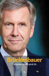 "Cover des Buches ""Brückenbauer. Christian Wulff wird 60."""