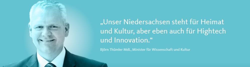 """""""Unser Niedersachsen steht für Heimat und Kultur, aber eben auch für Hightech und Innovation."""" Björn Thümler MdL, Minister für Wissenschaft und Kultur"""