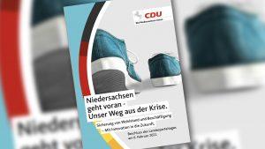 """Beschluss des Landesparteitags: """"Niedersachsen geht voran – Unser Weg aus der Krise."""""""